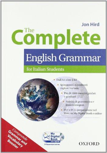 The complete english grammar. Student's book-My digital book-Booster. Per le Scuole superiori. Con CD-ROM. Con espansione online