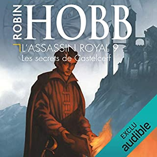 Les secrets de Castelcerf     L'Assassin royal 9              Auteur(s):                                                                                                                                 Robin Hobb                               Narrateur(s):                                                                                                                                 Sylvain Agaësse                      Durée: 14 h et 22 min     11 évaluations     Au global 4,7