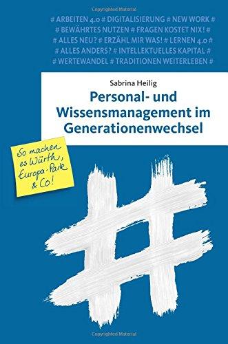 Personal- und Wissensmanagement im Generationenwechsel