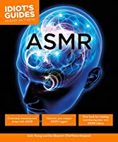 ASMR (Idiot's Guides)