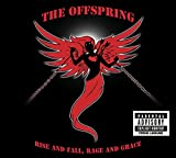 The Offspring: Rise and Fall, Rage and Grace (Audio CD (Live))