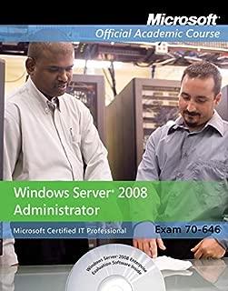 Exam 70-646: Windows Server 2008 Administrator with Lab Manual Set