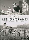 Les ignorants - Récit d'une initiation croisée