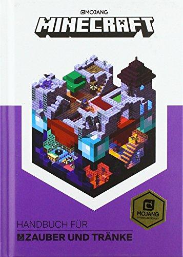 Minecraft, Handbuch für Zauber und Tränke: Ein offizielles Minecraft-Handbuch