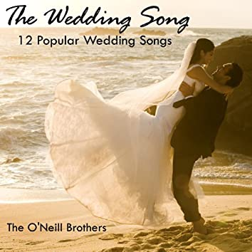 The Wedding Song - 12 Popular Wedding Songs