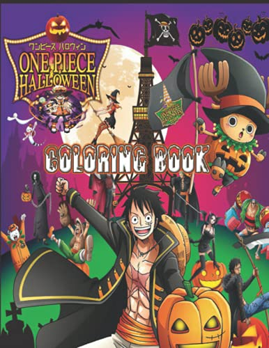 One Piece Halloween Coloring Book: 88+ Spooky Coloring Pages filled with One Piece Horror Movie, Monsters, Witches, Pumpkin, Cats   Lots of Great Halloween Pictures
