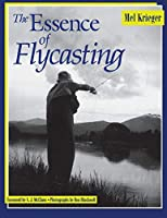 The Essence of Flycasting (EatingWell)