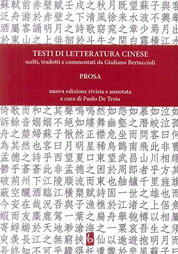 Testi di letteratura cinese scelti, tradotti e commentati da Giuliano Bertuccioli. Prosa