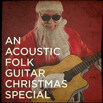 An Acoustic Folk Guitar Christmas Special