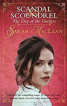 The Day of the Duchess (Scandal & Scoundrel Book 3) by [Sarah MacLean]