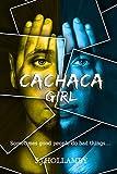 Cachaca Girl (English Edition)...