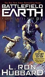 Battlefield Earth: A Saga of the Year 3000: International Bestselling & Award Winning Science Fiction Epic Saga