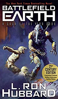 Battlefield Earth: A Classic Dystopian Book by [L. Ron Hubbard]