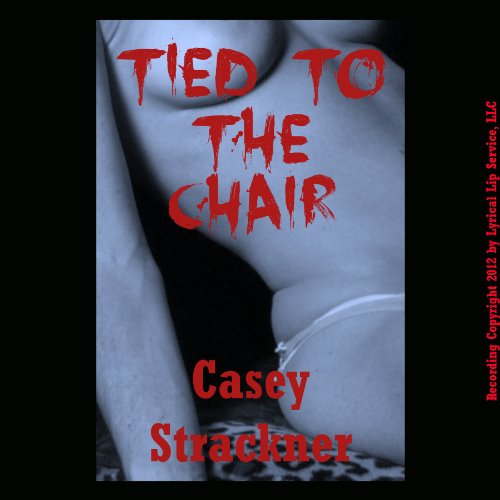 Tied to the Chair audiobook cover art