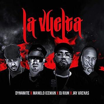La Vuelta (feat. Dj Dynamite PR, Jay Arenas & Manolo Iceman)