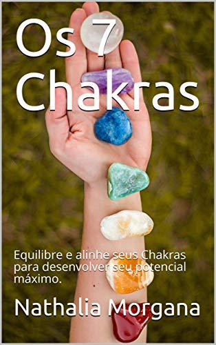 Os 7 Chakras: Desequilíbrios psicofísicos