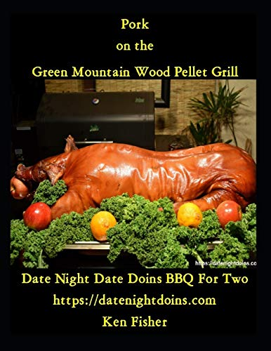 Pork on the Green Mountain Wood Pellet Grill