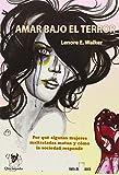 Amar bajo el terror. Por qué algunas mujeres maltratadas matan y como la sociedad responde (Fuera de Quicio)