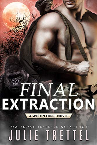 Final Extraction (Westin Force Book 5)