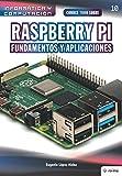 Conoce todo sobre Raspberry Pi Fundamentos y Aplicaciones: 10 (Colecciones ABG - Informática y Computación)