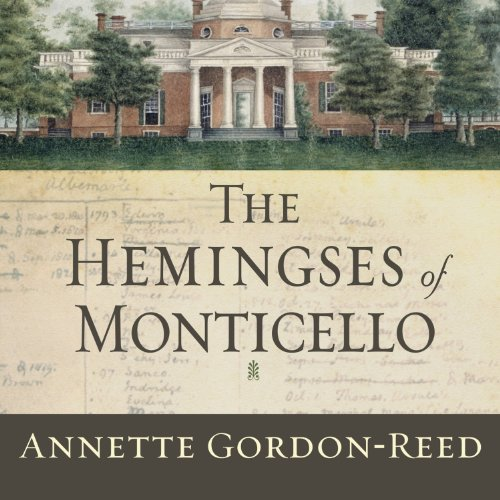 The Hemingses of Monticello audiobook cover art