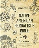 Native American Herbalist's Bible: 5 Books...
