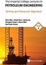 The Imperial College Lectures in Petroleum Engineering:Volume 4: Drilling and Reservoir Appraisal