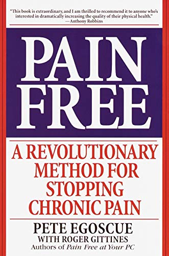 [Pete Egoscue] Pain Free: A Revolutionary Method for Stopping Chronic Pain Paperback【2000】 by Pete Egoscue