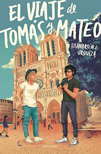 El viaje de Tomás y Mateo de Lisandro Nicolás de la Cruz Urquiza