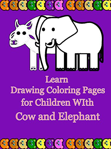 Learn Drawing Coloring Pages for Children WIth Cow and Elephant