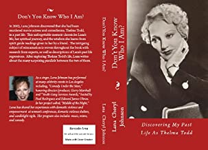 Don't You Know Who I Am? Discovering My Past Life As Thelma Todd