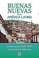 Buenas Nuevas Desde América Latina