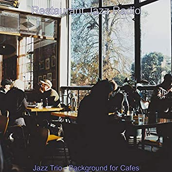 Jazz Trio - Background for Cafes