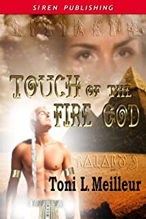 Touch of the Fire God [Scions of the Ankh 1] (Siren Publishing Classic) (English Edition)