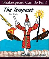 The Tempest for Kids (Shakespeare Can Be Fun!) by Lois Burdett(1999-09-01)