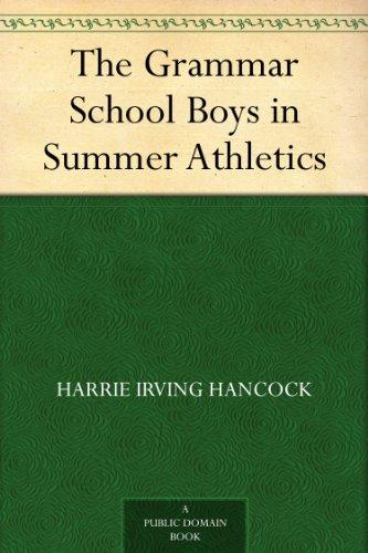 The Grammar School Boys in Summer Athletics (English Edition)