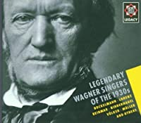 Legendary Wagner Singers of the 1930s (Telefunken Legacy Series) by Legendary Wagner Singers of Th (2011-07-15)