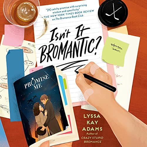 Isn't It Bromantic?: Bromance Book Club, Book 4