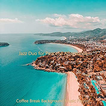 Jazz Duo for Peaceful Afternoons