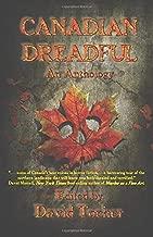 Canadian Dreadful: An Anthology