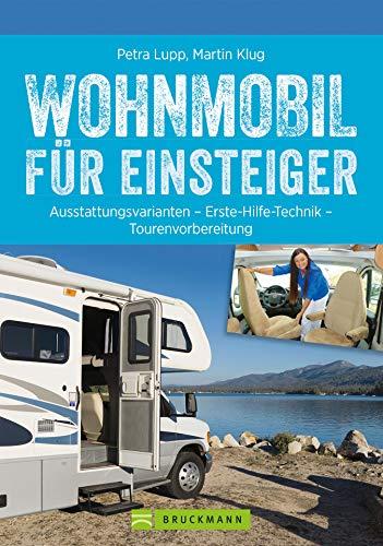 Wohnmobil für Einsteiger: Ausstattungsvarianten - Erste Hilfe Technik - Tourenvorbereitung