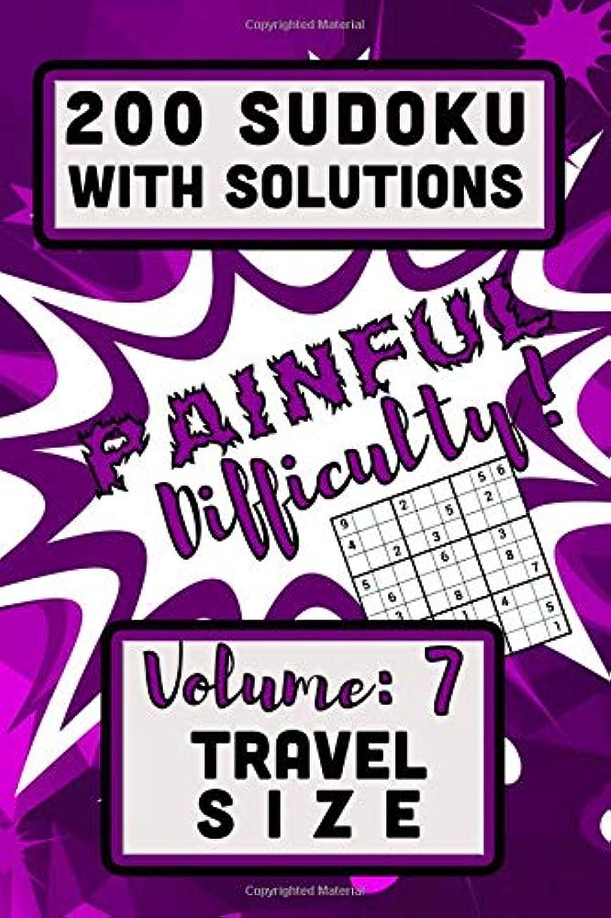 雨の罹患率現実200 Sudoku with Solutions - Painful Difficulty!: Volume 7, Travel Size (Series:  Travel Size)