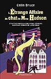L'étrange affaire du chat de Mme Hudson et autres nouvelles policières résolues grâce aux progrès de la physique