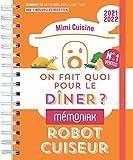 On fait quoi pour le dîner au robot-cuiseur Mémoniak...