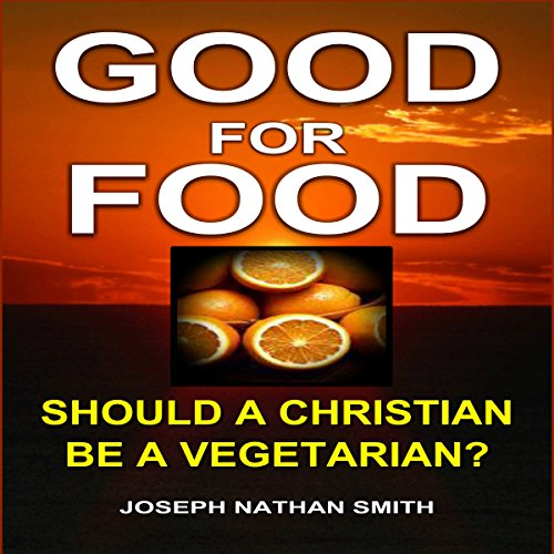 Good for Food                   By:                                                                                                                                 Joseph Nathan Smith                               Narrated by:                                                                                                                                 Rebecca Roberts                      Length: 2 hrs and 32 mins     Not rated yet     Overall 0.0