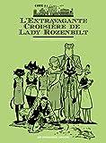 L'extravagante croisière Lady Rozenbilt (NB)