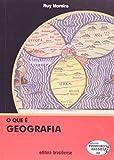 O que É Geografia - Coleção Primeiros Passos