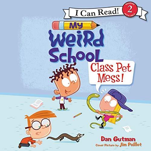 My Weird School: Class Pet Mess! audiobook cover art