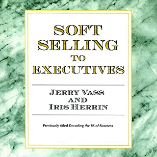 Soft Selling to Executives audiobook cover art