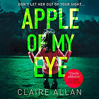 Apple of My Eye                   By:                                                                                                                                 Claire Allan                               Narrated by:                                                                                                                                 Zoe Rainey,                                                                                        Caroline Lennon,                                                                                        Annie Farr                      Length: 8 hrs and 27 mins     24 ratings     Overall 4.5